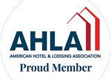 American Hotel and Lodging Association - Proud Member