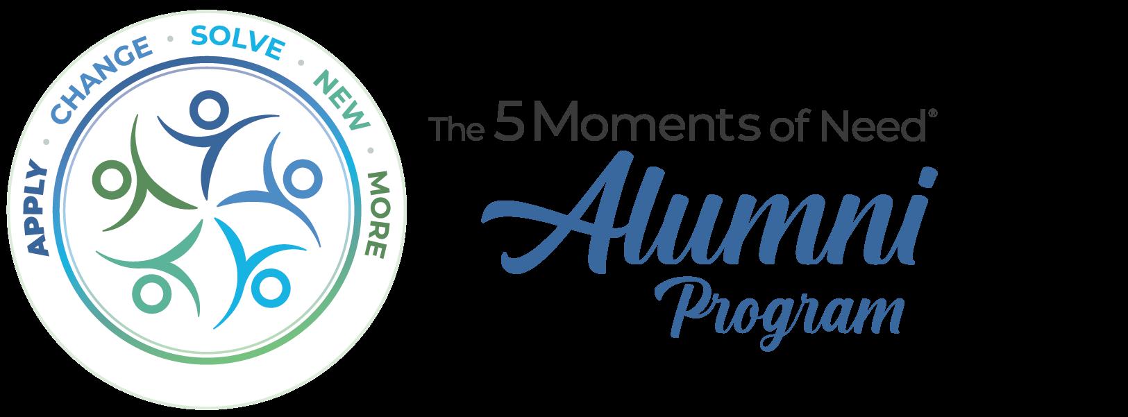 The 5 Moments of Need® Alumni Program