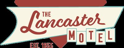 The Lancaster Motel, Established 1958