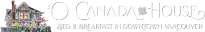O Canada House Bed and Breakfast
